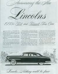 Vintage 1950's Lincoln magazine ad. #LincolnMotors