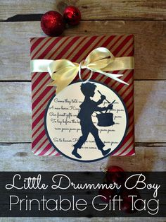 Little Drummer Boy Printable Gift Tag - close up Christmas Paper Crafts, Christmas Projects, Christmas Ideas, Christmas Decor, Holiday Ideas, Christmas Ornaments, 12 Days Of Christmas, Christmas Gift Tags, Christmas Holidays