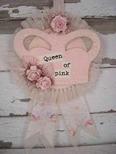 I sooo need a gorgeously pink sign like this to hang in my home, proclaiming my passion for pink for all to see. #sign #crown #shabby #chic #vintage #pink #crafts #home #decor #decorations
