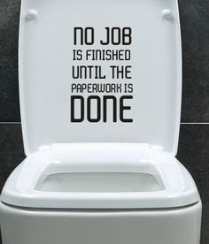 NO JOB IS FINISHED TOILET BATHROOM WALL FUNNY QUOTE STICKER DECAL GRAPHICS VINYL | eBay