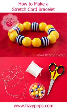 """How to Make a Stretch Cord Bracelet"" tutorial from the Fizzy Pops Blog"