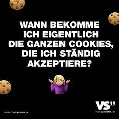 Wann bekomme ich eigentlich die ganzen Cookies, die ich ständig akzeptiere? - VISUAL STATEMENTS®