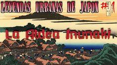 """(Loquendo) Leyendas Urbanas de Japón # 1 """"La Aldea Inunaki"""""""