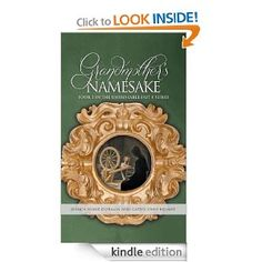 Amazon.com: Grandmother's Namesake eBook: Cathy Bryant, Jessica Dorman: Kindle Store