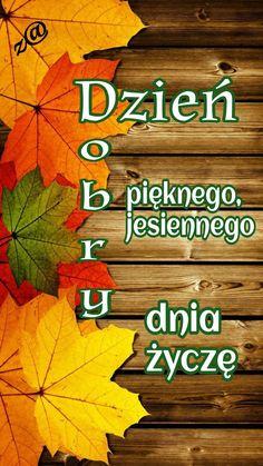 Good Morning, Poster, Fall Season, Polish, Pictures, Buen Dia, Bonjour, Good Morning Wishes, Billboard