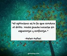 Ser optimisstas para avanzar hacia adelante ♥️ #citadelasemana #frases #optimismo #weekquote #life #inspiration #motivation #gonmaye/ From www.facebook.com/gonmaye