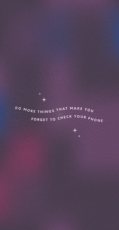 Quote design. Gradient mesh background, grain texture, typography design quote. Do more things that make you forget to check your phone. Little stars and wavy text design. Starburst design in the background. Free wallpaper. Deep purple, rich colours, burgundy wine colour palette. Follow me on instagram for more free wallpapers. Ps Wallpaper, Aesthetic Iphone Wallpaper, Aesthetic Wallpapers, Wallpaper Quotes, Positive Vibes, Positive Quotes, Motivational Quotes, Inspirational Quotes, Words Quotes
