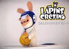 Goodies Les Lapins Crétins: Calendrier 2015 : Les Lapins Crétins