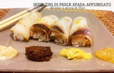 Involtini di pesce spada affumicato - ricette a prova di Bina