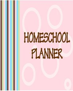 Awesome FREE homeschool planner pages!