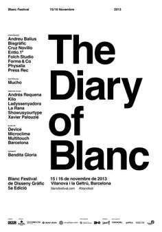 The Diary of Blanc 2013 - Poem Design, Grid Design, Graphic Design Art, Graphic Design Inspiration, Layout Design, Editorial Layout, Editorial Design, Cv Website, Posters