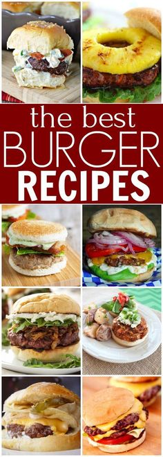 Best Burger Recipes - Over 30 of the best Juicy burger recipes Try the best burger recipes! 35 of the best juicy burger recipes that you will love. Find the best grilled burger recipe from beef, poultry and meatless! There is a burger for everyone! Best Juicy Burger Recipe, The Best Burger, Crazy Burger, Good Burger, Best Grilled Burgers, Grilled Burger Recipes, Grilling Recipes, Grilling Tips, Grilling Burgers