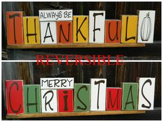 Reversible Holiday Blocks--Always Be Thankful reverses with Merry Christmas home decor wood blocks
