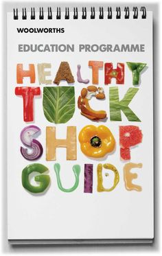 a guide that helps schools set healthy tuckshop meals for students.