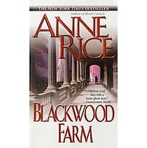 Books: Blackwood Farm (The Vampire Chronicles, No. (Paperback) by Anne Rice (Author) Vampire Legends, Anne Rice Books, Books To Read, My Books, The Vampire Chronicles, The Spectre, Book Nooks, Book Authors, Love Book