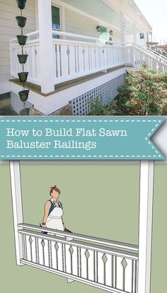 How to Build Flat Sawn Baluster Railings - Pretty Handy Girl Porch Balusters, Front Porch Railings, Porch Stairs, Deck Railings, How To Build Porch Railing, Porch Railing Designs, Craftsman Porch, Victorian Porch, Cottage Porch