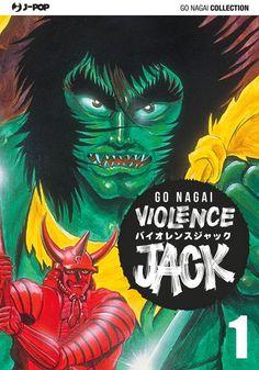 Comic-Soon: VIOLENCE JACK E GETTER ROBOT DI GO NAGAI ORA IN FU...