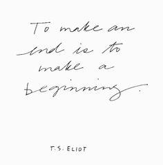 Endings make the best things happen!                              …