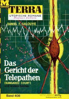 Terra SF 408 Das Gericht der Telepathen   KANGAROO COURT Daniel F. Galouye  Titelbild 1. Auflage:  Karl Stephan