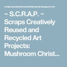 ~ Scraps Creatively Reused and Recycled Art Projects: Old Christmas Cards Make New Gift Tags and Canning Jar Toppers Stick Christmas Tree, Old Christmas, Christmas Gift Tags, Christmas Tree Ornaments, Holiday Gifts, Christmas Ideas, Xmas, Bible Study Crafts, Bible School Crafts