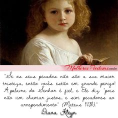 """Leia o artigo completo no [Cantinho da Criança]:  """"Distante do Reino"""" por Diana Kleyn http://www.mulherespiedosas.com.br/distante-do-reino/"""