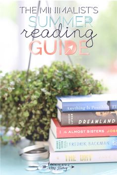 minimalist's summer reading guide: I think I want to read all of these!