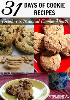 National Cookie Month Recipes 31 days of cookies! Including pumpkin chocolate chip, chocolate chip oatmeal healthy recipes and freezer friendly recipes.