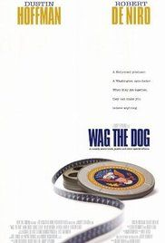 Wag the Dog - Directed by Barry Levinson. With Dustin Hoffman, Robert De Niro, Anne Heche, Denis Leary. Shortly before an election, a spin-doctor and a Hollywood producer join efforts to fabricate a war in order to cover up a presidential sex scandal. The Dog Star, Wag The Dog, Political Comedy, Spin Doctors, Dustin Hoffman, Truth And Justice, Dog Poster, Hd Movies Online, Streaming Movies