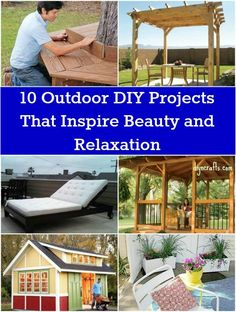 10 Outdoor DIY Projects That Inspire Beauty and Relaxation  ...