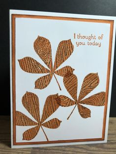 I Thought Of You Today, I Think Of You, Leaf Cards, Petunias, Clean Design, Paper Size, I Card, Thinking Of You, Stampin Up
