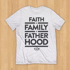 Faith, Family, Fatherhood // White
