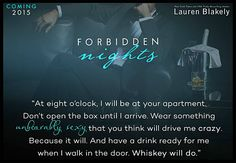 COVER REVEAL: Forbidden Nights (Seductive Nights, by Lauren Blakely - available for pre-order! Helen Williams, J Arrive, One More Night, Book Boyfriends, Book Quotes, Teaser, Book Worms, Love Her, Books To Read