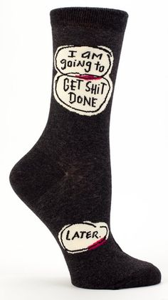"Blue Q ""'I Am Going to Get Shit Done"" Socks"