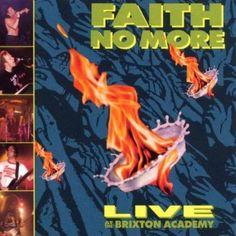 Happy 25th: Faith No More, Live at the Brixton Academy | rhino.com