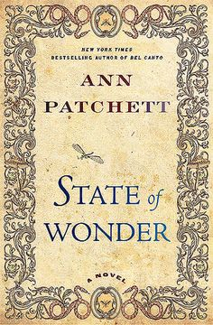 I've read Bel Canto and State of Wonder by Ann Patchett. I really enjoyed them both, but State of Wonder was my favorite. Book Club Books, The Book, Good Books, Books To Read, My Books, Book Clubs, Book Nerd, Ann Patchett Books, Reading Lists