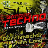 Banging Techno sets :: 002 >> Durchmacher // John Lang