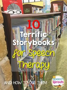 10 Favorite Storybooks for Speech Therapy for children. Love these ideas! Pinned by www.agiftofspeech.com.