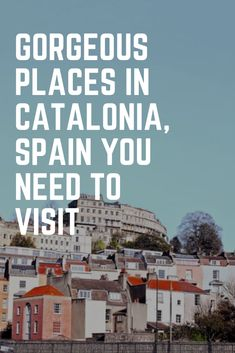 5 Gorgeous Places To Visit In Catalonia, Spain Holiday Destinations, Travel Destinations, Seaside Towns, South America Travel, Ultimate Travel, Spain Travel, Outlines, European Travel, Highlight