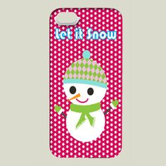 Snowman phone case https://www.boomboomprints.com/Product/mayleong/Let_It_Snow/iPhone_Cases/iPhone_5_Slim_Case/