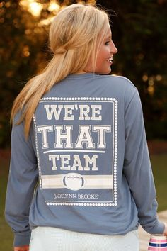We're That Team - LS $ 39.99 Front Print: We're That Team Sleeve print: #WINNING If you love YOUR TEAM & Love WINNING this tee if for Y-O-U!!!! Shown in Blue Jean 100% pre-shrunk, ringspun pigment-dye