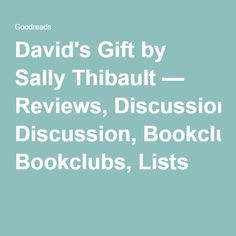 David's Gift by Sally Thibault — Reviews, Discussion, Bookclubs, Lists