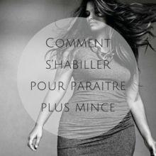 Paraître Plus Mince, Looks Style, Curvy, Dressing, Couture, Anti Cellulite, Blog, Image, Articles