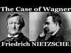 The Case of Wagner by Friedrich NIETZSCHE - Nietzsche Contra Wagner -Selected Aphorisms – Full Free Audio Book 0:00:00 01 Introduction and PrefaceEdmund Blox...