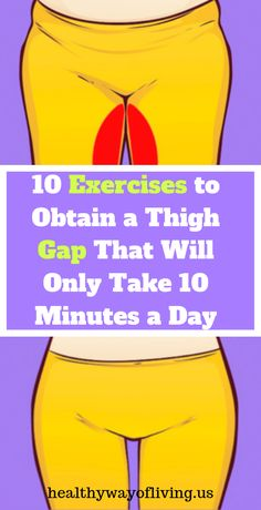 10 Exercises to Obtain a Thigh Gap That Will Only Take 10 Minutes a Day ! 10 Exercises to Obtain a Thigh Gap That Will Only Take 10 Minutes a Day ! Yoga Routine, How To Make Money, How To Get, Make Up, Sante Plus, Endocannabinoid System, Little Presents, Gewichtsverlust Motivation, Group Boards