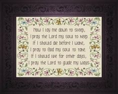 """Cross Stitch """"Now I Lay Me"""" This classic children's pray would make a nice addition to a child's bedroom wall or made into a pillow. Finished size 8 x 10 inche"""
