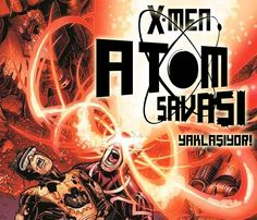X-Men - Battle Of The Atom X-Men - Atom Savaşı Marmara Çizgi