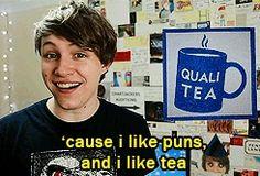 "Charlieissocoollike- Qualitea--""'Cause I like puns and I like tea."""