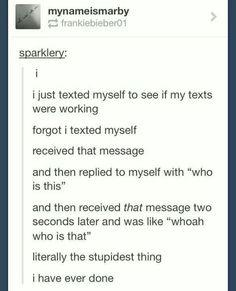I am almost crying because that is so stupid. Hahahahanabananananahahahahahahhahah