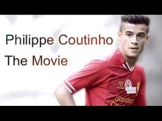 Philippe Coutinho • The Movie 2016