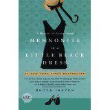 Mennonite in a Little Black Dress: A Memoir of Going Home (Paperback)By Rhoda Janzen